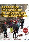 Effective Leadership in Adventure Programming 3rd Edition Wi