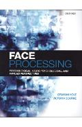 Face Processing - Graham Hole