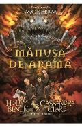 Magisterium vol.2: manusa de arama - Holly Black, Cassandra Clare