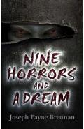 Nine Horrors and a Dream - Joseph Brennan