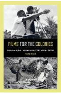 Films for the Colonies - Tom Rice