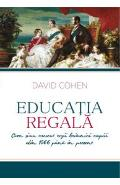 Educatia Regala - David Cohen