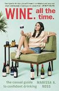 Wine. All the Time