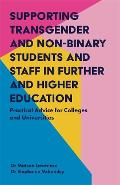 Supporting Transgender and Non-Binary Students and Staff in