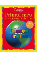 Primul meu atlas geografic ilustrat - National Geographic Kids