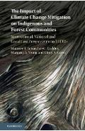 Impact of Climate Change Mitigation on Indigenous and Forest