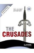 Enquiring History: The Crusades: Conflict and Controversy, 1