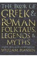 Book of Greek and Roman Folktales, Legends, and Myths -