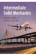 Intermediate Solid Mechanics - Marco V Lubarda