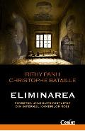 Eliminarea - Rithy Panh, Christophe Bataille