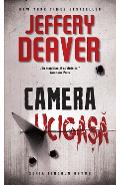 Camera ucigasa - Jeffrey Deaver