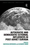 Autocratic and Democratic External Influences in Post-Soviet