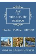 A-Z of the City of Durham