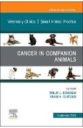 Cancer in Companion Animals, an Issue of Veterinary Clinics - Philip Bergman