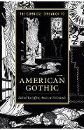 Cambridge Companion to American Gothic