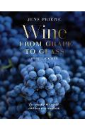 Wine from Grape to Glass - Jens Priewe