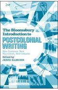 Bloomsbury Introduction to Postcolonial Writing