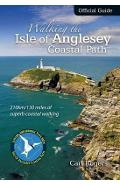 Walking the Isle of Anglesey Coastal Path - Official Guide