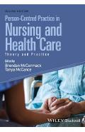 Person-Centred Practice in Nursing and Health Care - Brendan McCormack