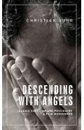 Descending with Angels - Christian Suhr