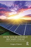 How Solar Energy Became Cheap - Gregory F. Nemet