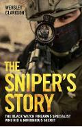 Sniper's Story - Wensley Clarkson