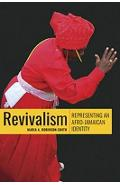 Revivalism - Maria A. Robinson-Smith