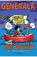 Generala Vol. 6: Salvati-l pe Rafe! - James Patterson, Chris Tebbetts