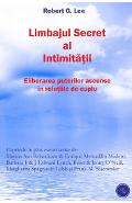 Limbajul Secret Al Intimitatii - Robert G. Lee