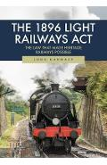 1896 Light Railways Act - John Hannavy