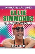 Inspirational Lives: Ellie Simmonds - Clive Gifford