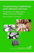 Transforming Acquisitions and Collection Services - Michelle Flinchbaugh
