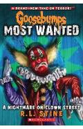Goosebumps Most Wanted: #7 Nightmare on Clown Street