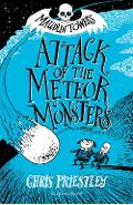 Attack of the Meteor Monsters - Chris Priestley
