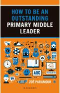How to be an Outstanding Primary Middle Leader