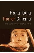 Hong Kong Horror Cinema - Gary Bettinson