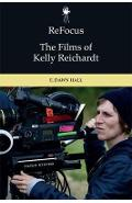 Refocus: the Films of Kelly Reichardt - Dawn Hall