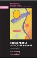Young People and Social Change - Andy Furlong