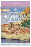 Lonely Planet Cruise Ports Mediterranean Europe -