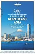 Lonely Planet Cruise Ports Northeast Asia -