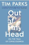 Out of My Head - Tim Parks
