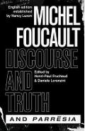 discourse and Truth and parresia - Michel Foucault