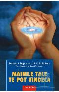 Mainile Tale Te Pot Vindeca - Stephen Co, Eric B. Robins, John Merryman