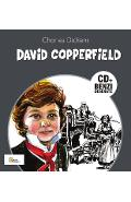 David Copperfield. Benzi desenate + Cd - Charles Dickens