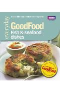 Good Food: Fish & Seafood Dishes