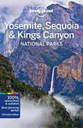 Lonely Planet Yosemite, Sequoia & Kings Canyon National Park