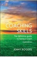 Coaching Skills: The Definitive Guide to Being a Coach - Jenny Rogers
