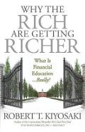 Why the Rich Are Getting Richer - Robert Kiyosaki