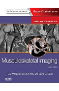 Musculoskeletal Imaging: The Requisites - B J Manaster