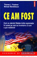 Ce am fost - Thomas L. Friedman, Michael Mandelbaum